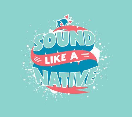 Sound like native. English learning phrase isolated on blue background Illustration