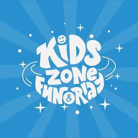 Kids zone fun and play banner on blue background. Hand drawn lettering composition