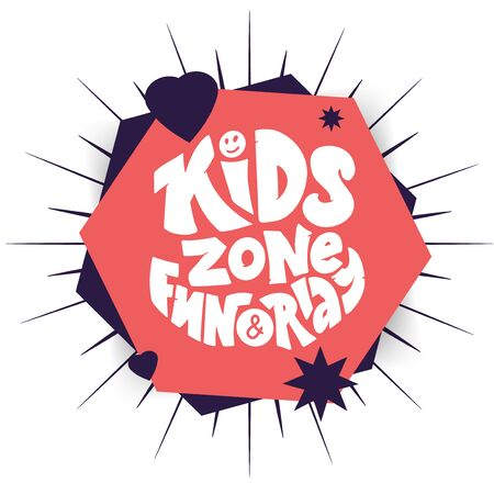 Kids zone fun and play phrase, logo for childrens area on geometric absctract. Illustration