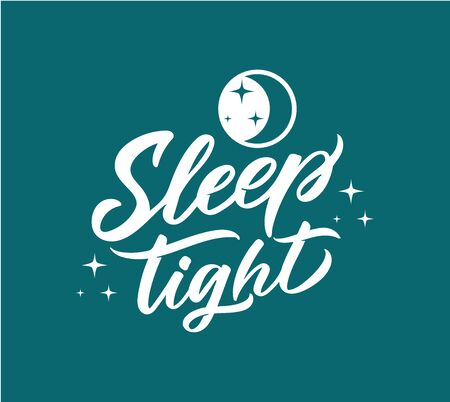 Sleep tight lettering phrase,. Hand drawn composition for your cards and banners. Vector illustration on blue background. Handwritten composition for your design, interior labels, stickers, etc. Calligraphy, typography with stars, moon flat icons