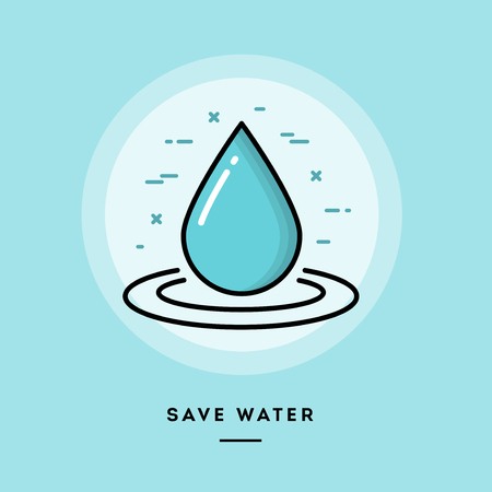 blog design: Save water, flat design thin line banner, usage for e-mail newsletters, web banners, headers, blog posts, print and more