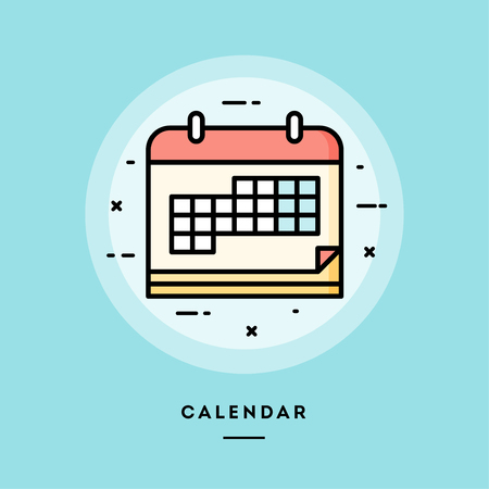 Calendar, flat design thin line banner, usage for e-mail newsletters, web banners, headers, blog posts, print and more. Vector illustration.