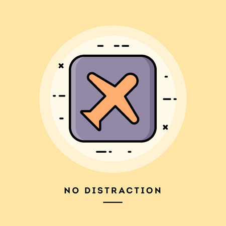 No distraction mode, flat design thin line banner, usage for e-mail newsletters, web banners, headers, blog posts, print and more. Vector illustration.
