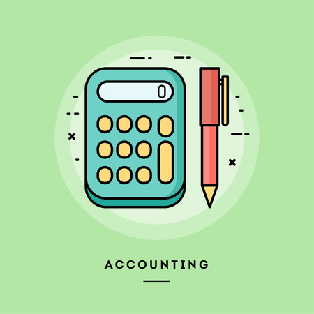 Accounting, calculator and pen, flat design thin line banner, usage for e-mail newsletters, web banners, headers, blog posts, print and more. Vector illustration. Stock Photo