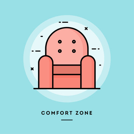 Comfort zone, armchair, flat design thin line banner, usage for e-mail newsletters, web banners, headers, blog posts, print and more. Vector illustration.