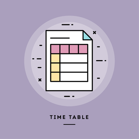 Time table, flat design thin line banner, usage for e-mail newsletters, web banners, headers, blog posts, print and more. Vector illustration.