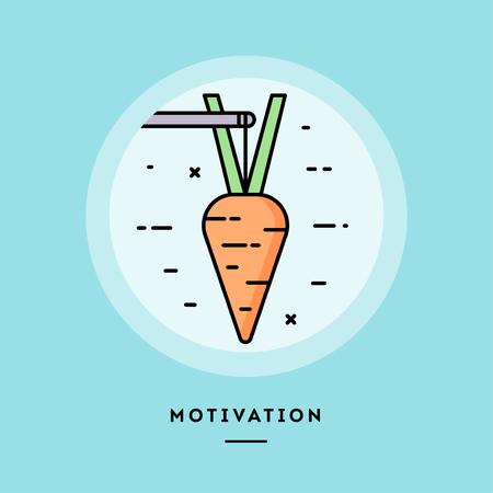 Motivazione, carota su un bastone, banner a linea sottile dal design piatto, utilizzo per newsletter via e-mail, banner web, intestazioni, post di blog, stampa e altro ancora. Illustrazione vettoriale.