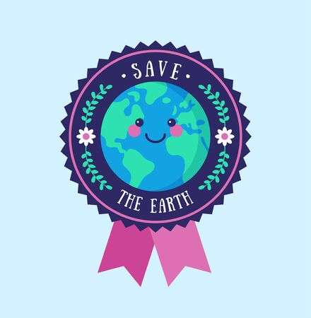 Save the Earth badge. Environmental conservation concept.