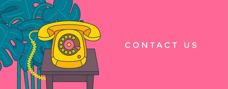 Contact us banner. Communication and customer service concept. Vintage phone on a table and Monstera plant in background. Vector illustration. Vectores