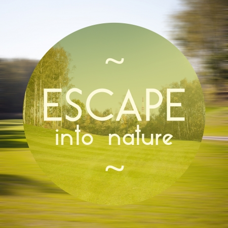 Escape into nature poster, illustration of eco-friendly life illustration