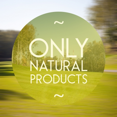 Only natural products poster, illustration of nature