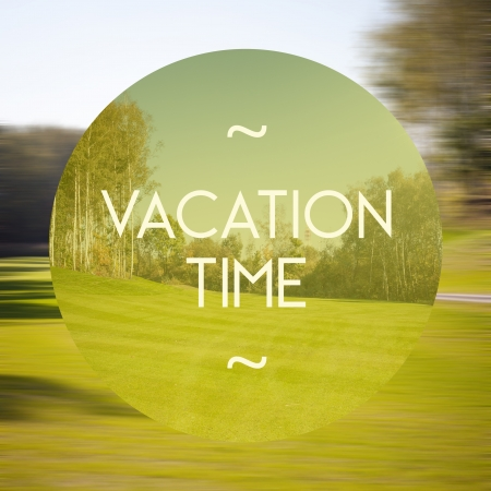 Vacation time poster photo