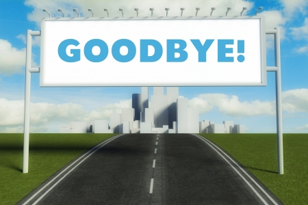Goodbye road sign on highway in conceptual big city