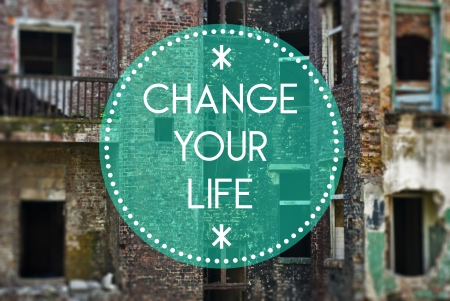 new beginning: Change your life new beginning concept