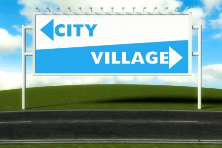 Conceptual direction signs lead to city and village