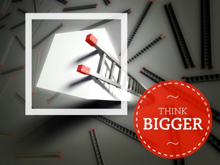 bigger: Think Bigger with top of ladder, business success concept