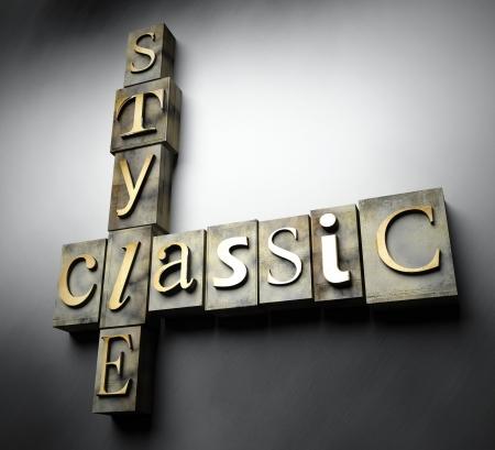 Classic style concept, 3d vintage letterpress text photo