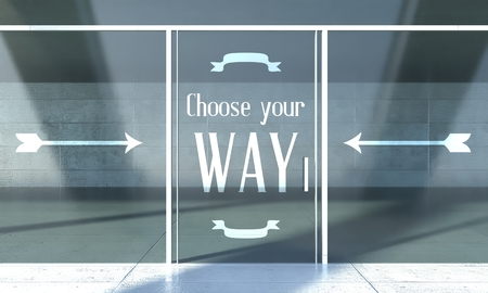 Choose your way sign on front door concept photo