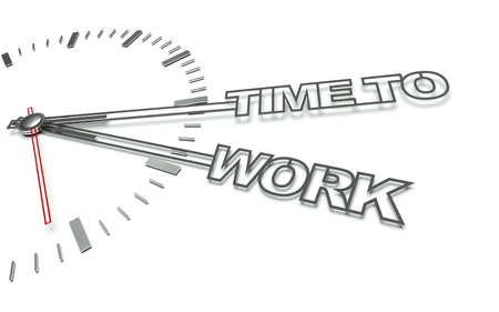 complete solution: Clock with the words Time to work, concept of working
