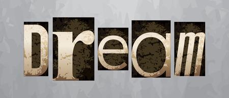Vector dream concept, retro vintage letterpress type