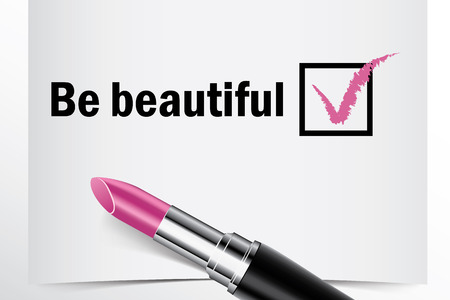 tick box: Tick box with lipstick, Be beautiful concept of woman choice vector