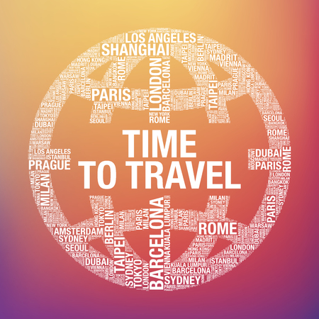 Time to Travel quote in world globe tourist, vector concept