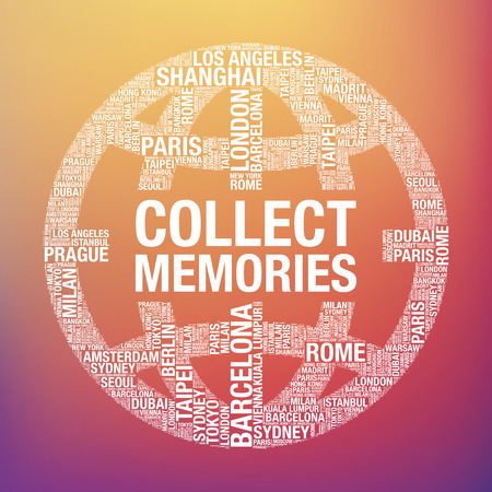 to collect: Collect memories quote in world globe, tourist vector concept