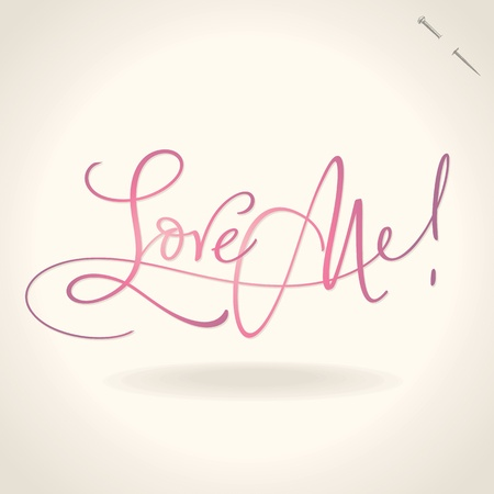 love me hand lettering (vector) Illustration