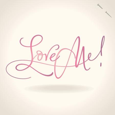 love me hand lettering (vector) Vector