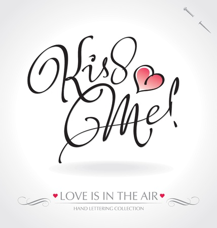 romantic: kiss me hand lettering (vector)