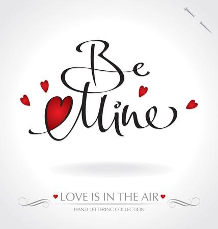 be mine: be mine hand lettering (vector) Illustration