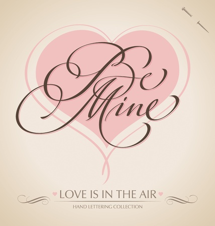 be mine hand lettering (vector) Illustration