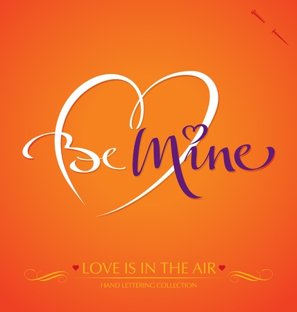 be mine hand lettering Illustration