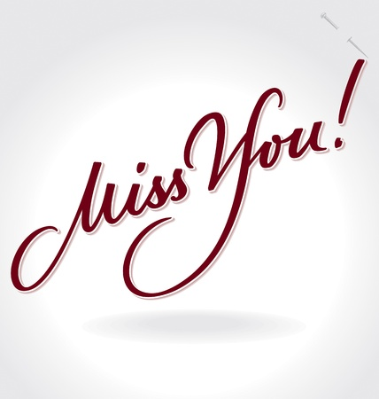 Miss You hand lettering  vector