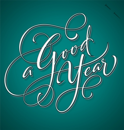 A Good Year hand lettering  Illustration
