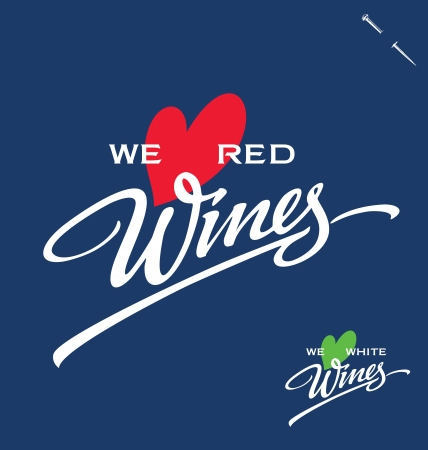 wines: WE LOVE WINES hand lettering (vector) Illustration