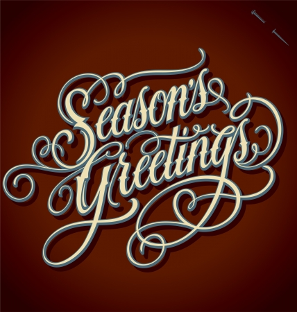 hand lettering: SEASONS GREETINGS hand lettering