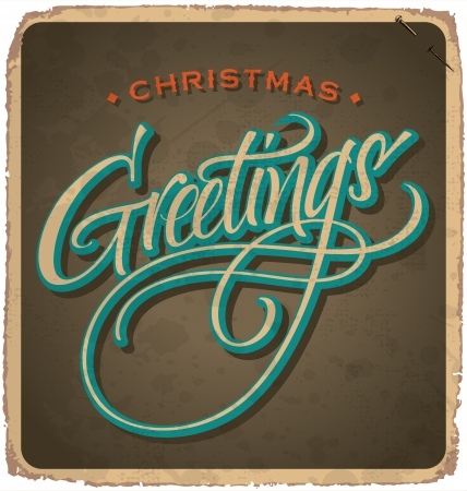 hand-lettered vintage christmas card - with handmade calligraphy grunge effects in a separate layer  Stock Vector - 16821756