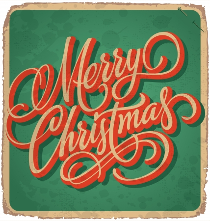 hand-lettered vintage christmas card - with handmade calligraphy  grunge effects in a separate layer  Illustration