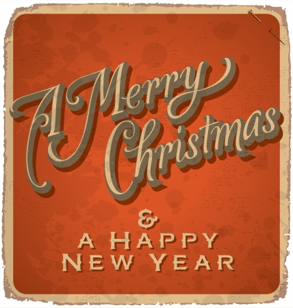 hand-lettered vintage christmas card - with handmade calligraphy  grunge effects in a separate layer  Stock Vector - 16821762