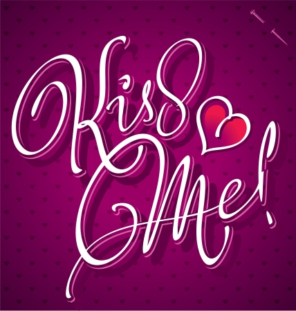 KISS ME hand lettering  vector Stock Vector - 17584132