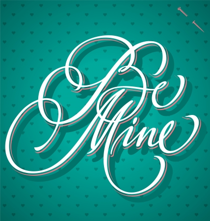 BE MINE hand lettering  vector  Stock Vector - 17584130
