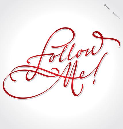 follow me: FOLLOW ME hand lettering  Illustration