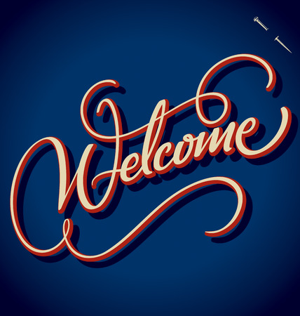 welcome sign: WELCOME hand lettering