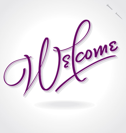 WELCOME hand lettering -- handmade calligraphy