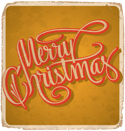 hand-lettered vintage christmas card - with handmade calligraphy, grunge effects in a separate layer