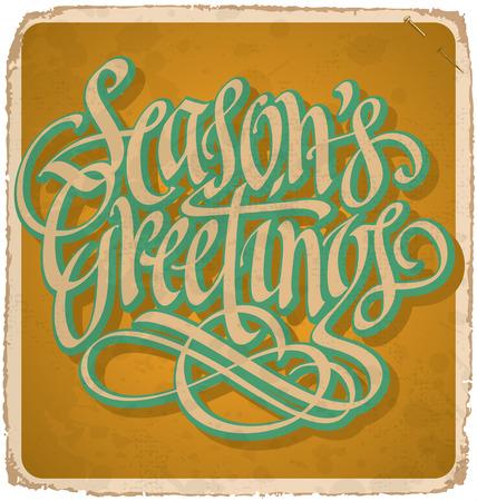seasons greetings: STAGIONI biglietto di auguri mano lettering vintage - con calligrafia a mano su misura ed effetto grunge (vector)