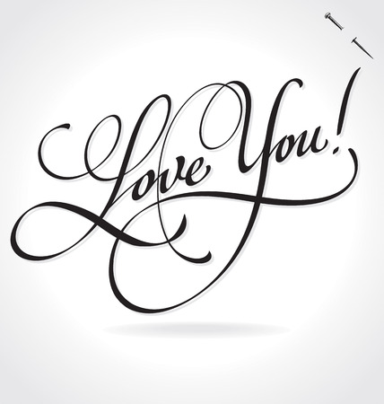 love you: LOVE YOU original custom hand lettering -- handmade calligraphy (vector)