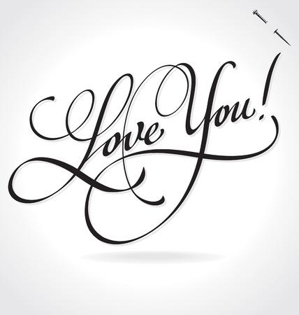 LOVE YOU originale lettering a mano su ordinazione - calligrafia fatta a mano (vettore) Vettoriali