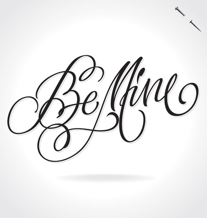 typography signature: BE MINE original custom hand lettering -- handmade calligraphy, vector (eps8); typography background or overlay for romantic photo cards or party invitations for Valentines Day or wedding; Illustration